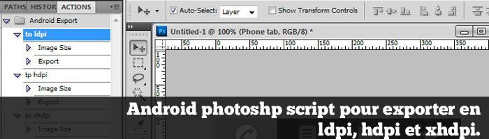 Android script Photoshop pour exporter en ldpi, hdpi et xhdpi.
