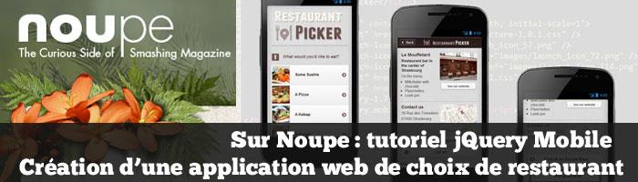 Sur Noupe : tutoriel jQuery Mobile création d'une application web de choix de restaurant
