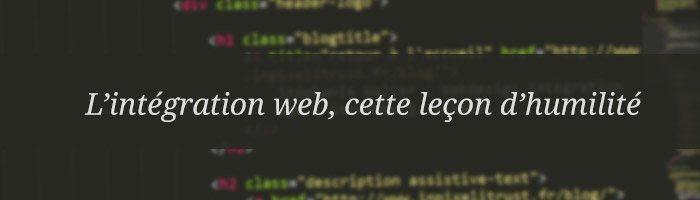 """[A lire] """"l'intégration web, cette leçon d'humilité"""" par Marie Guillaumet"""