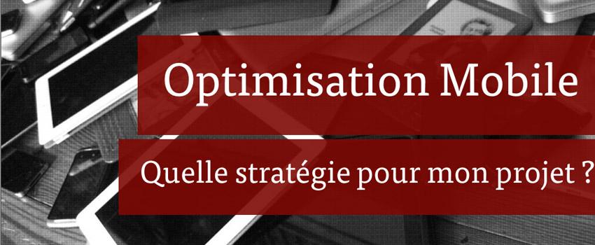 [Conférence] Optimisation mobile, quelle stratégie pour mon projet ?