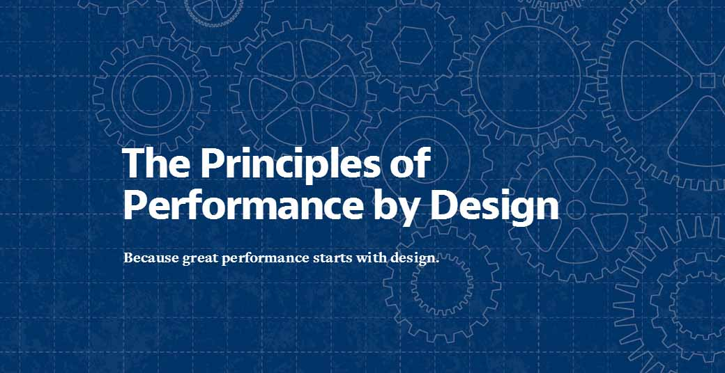 The Principles of Performance by Design