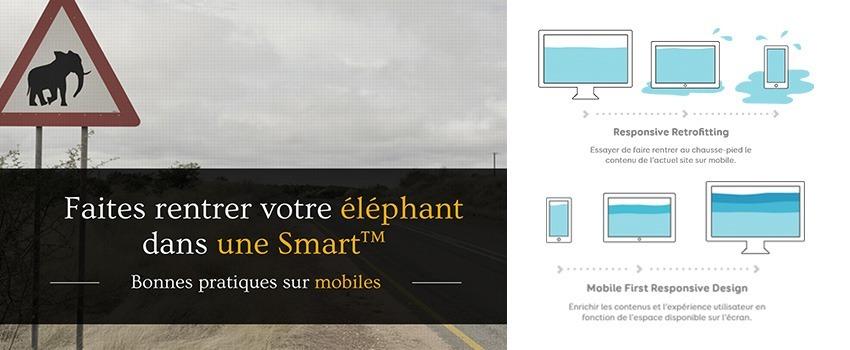 Faites rentrer votre éléphant dans une Smart™ - Bonnes pratiques sur mobiles