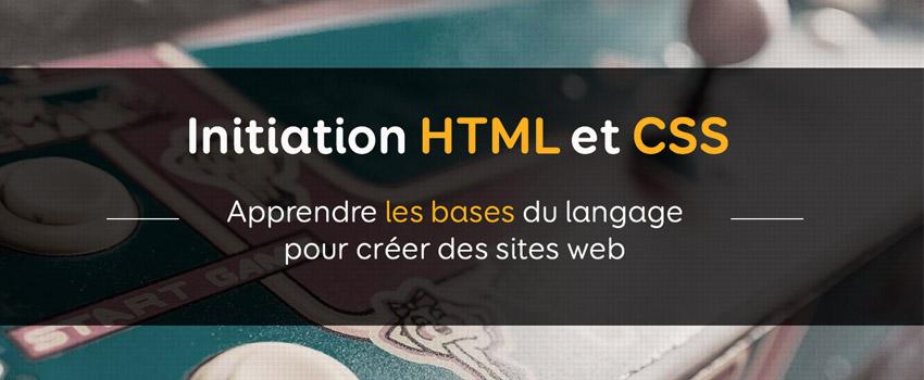 Cours d'Initiation HTML et CSS - Apprendre les bases du langage pour créer des sites web