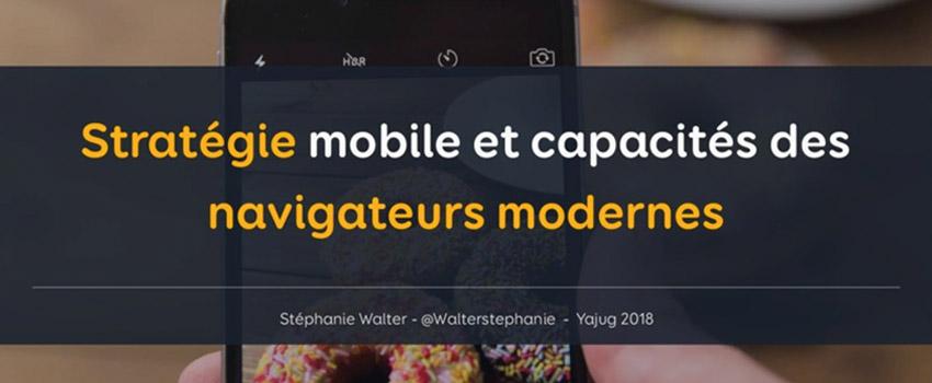 Stratégie mobile et capacités des navigateurs modernes – slides de conférence Yajug