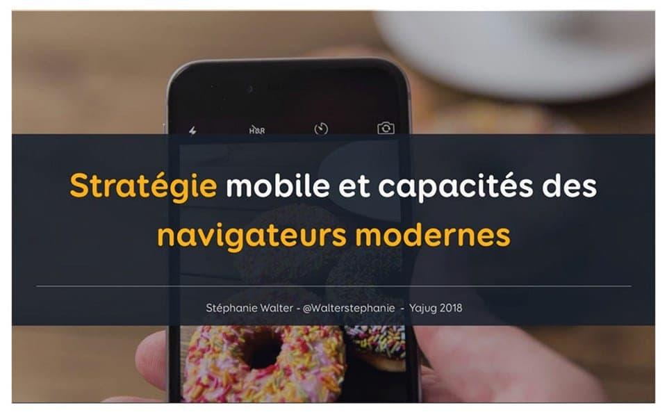 Stratégie mobile et capacités des navigateurs modernes