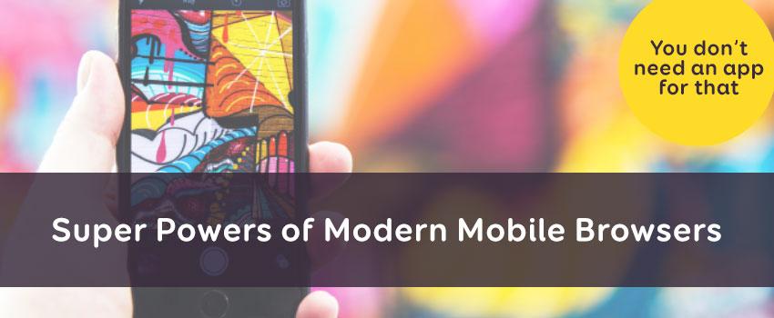 Super Secret Powers of Mobile Browsers – Talk slides