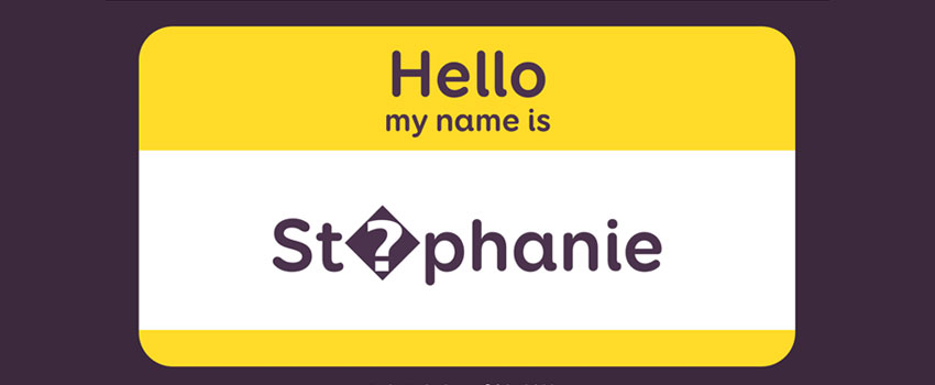 "Hello my name is St�phanie – a talk on ""special characters"", inclusive design and user experience"