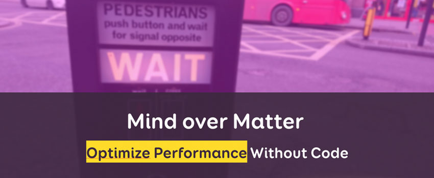 Mind over Matter: Optimize Performance Without Code – CSSCamp 2019