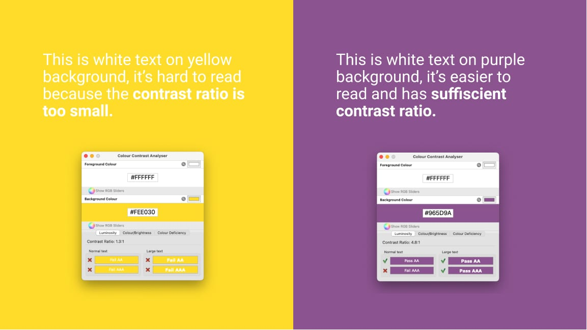 White text on yellow background, not enough contrast on the left. White text on purple background, enough contrast on the right